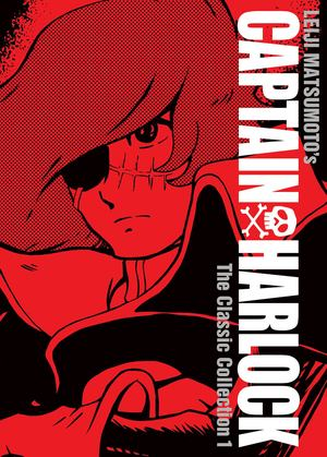 Captain Harlock: The Classic Collection 1