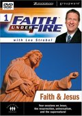 Faith Under Fire 1: Faith & Jesus