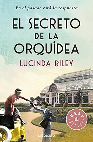 El secreto de la orquidia/ The Orchid House (Spanish Edition)