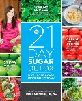 21-Day Sugar Detox: Bust Sugar & Carb Cravings Naturally, The