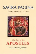 Acts of the Apostles (Sacra Pagina Series, Vol. 5), The