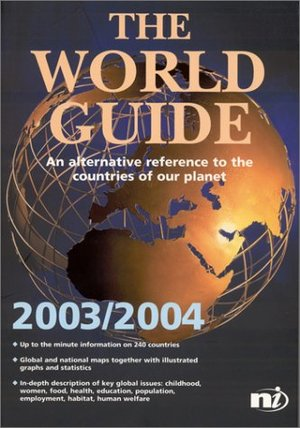 WORLD GUIDE: AN ALTERNATIVE REFERENCE TO THE COUNTRIES OF OUR PLANET., THE