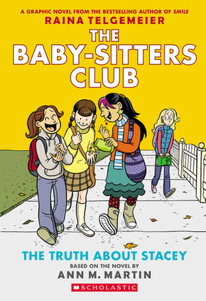 Baby-Sitters Club Graphic Novel #2: The Truth About Stacey (Full Color Edition) (Paperback), The