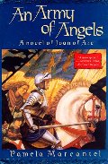 Army of Angels: A Novel of Joan of Arc, An