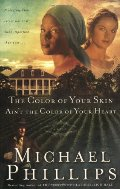 Color of Your Skin Ain't the Color of Your Heart (Shenandoah Sisters #3), The