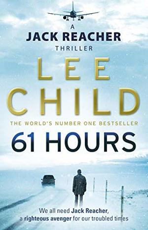 61 Hours (Jack Reacher 14)