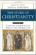 Story of Christianity, Vol. 1: The Early Church to the Dawn of the Reformation, The