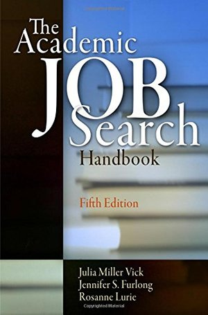 Academic Job Search Handbook, The