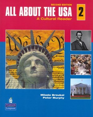 All About the USA 2: A Cultural Reader (2nd Edition)