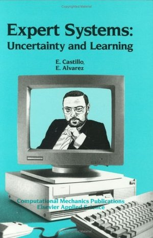 Expert Systems: Uncertainty and Learning