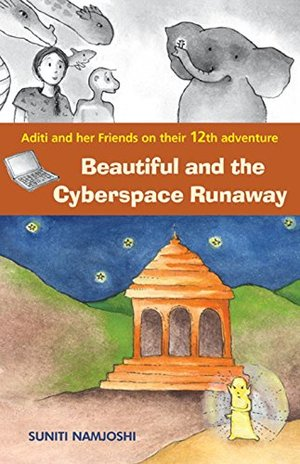 Aditi And Her Friends - Beautiful And The Cyberspace Runaway