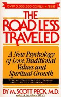 Road Less Traveled: A New Psychology of Love, Traditional Values and Spiritual Growth, The