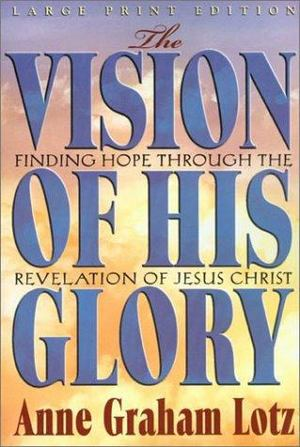 Vision of His Glory, The