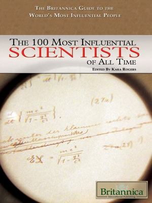 100 Most Influential Scientists of All Time, The
