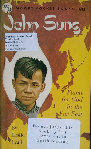 John Sung: Flame for God in the Far East