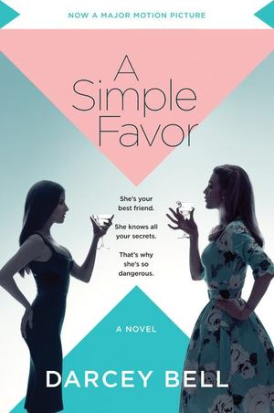 Simple Favor Movie Tie-In, A