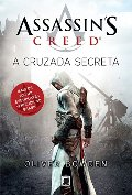 Assassins Creed: A Cruzada Secreta (Em Portugues do Brasil)