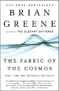 Fabric of the Cosmos: Space, Time, and the Texture of Reality, The
