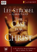 Case for Christ: A Six-Session Investigation of the Evidence for Jesus, The