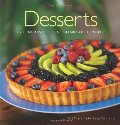 Desserts: Over 200 Classic Desserts from around the World