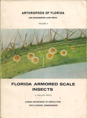 Arthropods of Florida and neighboring land areas, Vol. 3: Florida armored scale insects