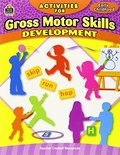Activities for Gross Motor Skills Development Grd Prek-K