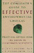Consumer's Guide to Effective Environmental Choices: Practical Advice from The Union of Concerned Scientists, The