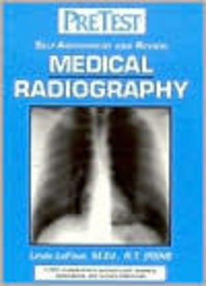 Medical Radiography: Self-Assessment and Review