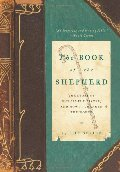 Book of the Shepherd: The Story of One Simple Prayer, and How It Changed the World, The