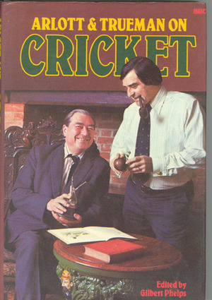 Arlott and Trueman on Cricket