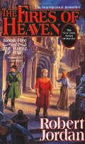 Fires of Heaven: Book Five of 'The Wheel of Time', The