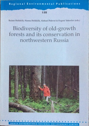Biodiversity of old growth forests and its conservation in northwestern Russia