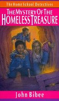 Mystery of the Homeless Treasure (Home School Detectives), The