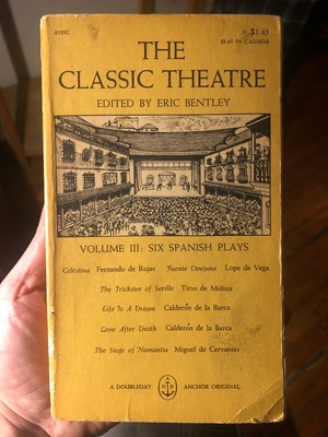 Classic Theatre Volume III: Six Spanish Plays, The