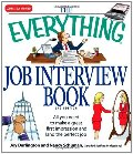 Everything Job Interview Book: All you need to make a great first impression and land the perfect job, The