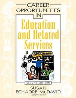 Career Opportunities in Education and Related Services (Career Opportunities (Hardcover))