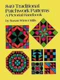 849 Traditional Patchwork Patterns: A Pictorial Handbook (Quilting)