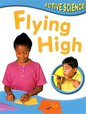 Flying High (Active Science)