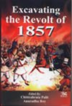 Excavating the Revolt of 1857
