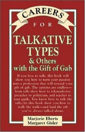 Careers for Talkative Types and Others with the Gift of Gab