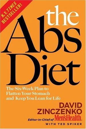 ABS Diet: The Six-Week Plan to Flatten Your Stomach and Keep You Lean for Life: For Women, The