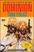 Dominion Tank Police: Acts 1-4