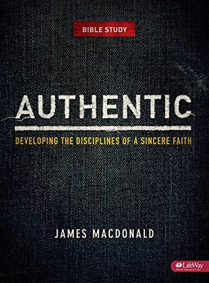 Authentic Leader Kit: Developing the Disciplines of a Sincere Faith