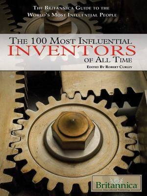 100 Most Influential Inventors of All Time, The