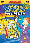 Magic School Bus: Super Star Power, The