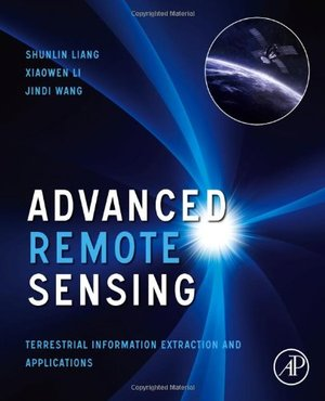 Advanced Remote Sensing: Terrestrial Information Extraction and Applications