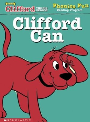 Clifford Phonics Clifford Can