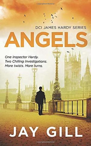 ANGELS: Fast-paced suspense thriller (DCI James Hardy Series)