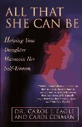 All That She Can Be: Helping Your Daughter Maintain Her Self-Esteem