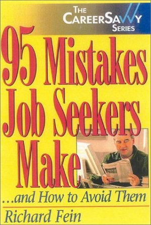 95 Mistakes Job Seekers Make...and How to Avoid Them (Career Savvy)
